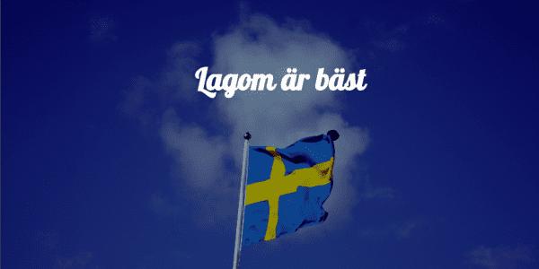 Lagom Schweden
