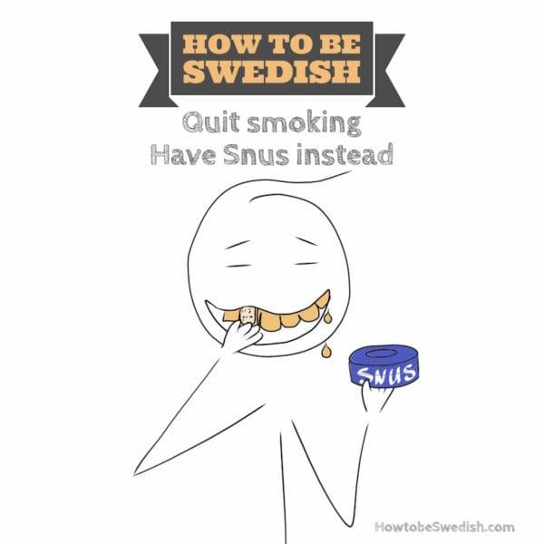 Swedish snus snuff - How to be Swedish