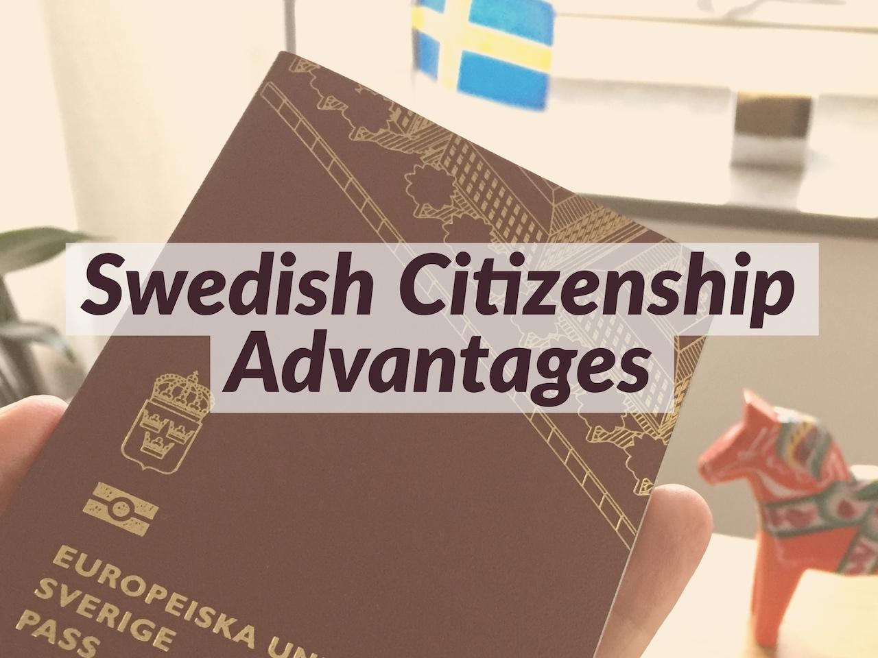 Swedish citizenship advantages