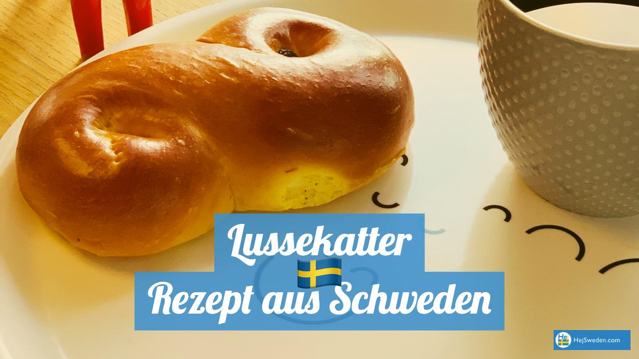 Schwedische Lussekatter Rezept aus Schweden