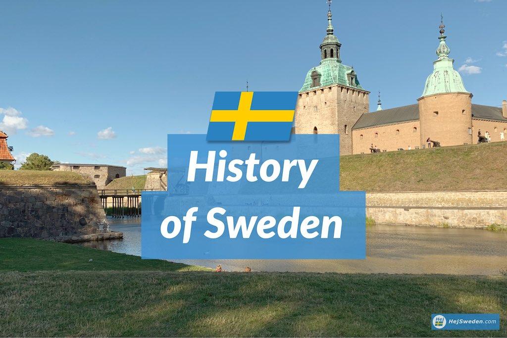 History of Sweden - 17 Most Important Events - Hej Sweden